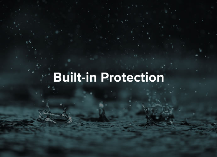 Built-in Protection